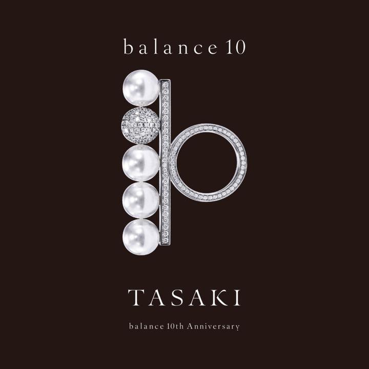 "「TASAKI」アイコンシリーズ""balance(バランス)""の発売10周年を記念したジュエリーコレクション「balance 10」がTASAKI銀座本店にて発売"